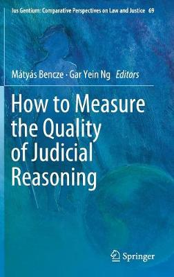 How to Measure the Quality of Judicial Reasoning 1st ed. 2018