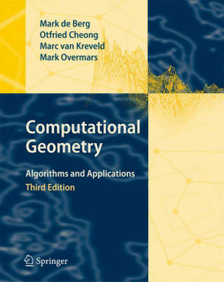 Computational Geometry: Algorithms and Applications 3rd ed. 2008