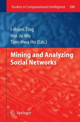 Mining and Analyzing Social Networks 2010 ed.