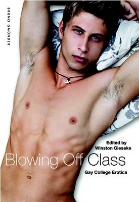Blowing Off Class: Gay College Erotica