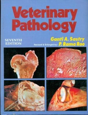 Veterinary Pathology 7th Revised edition