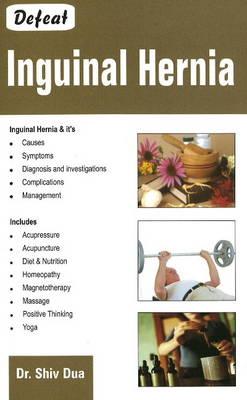 Defeat Inguinal Hernia