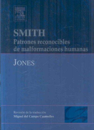 Smith. Patrones Reconocibles de Malformaciones Humanas 6th ed.