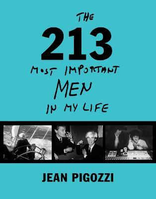 Jean Pigozzi: The 215 Most Important Men