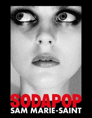 Sam Marie-Saint: Sodapop