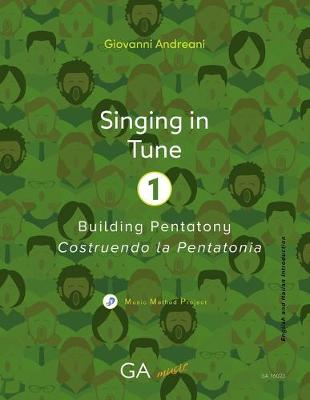 Singing in Tune 1: Building Pentatony