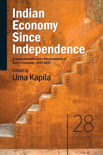 Indian Economy Since Independence: A comprehensive and critical analysis of India's economy, 1947-2017 28th