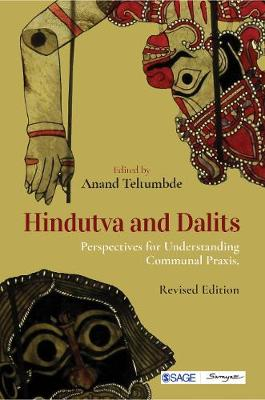 Hindutva and Dalits: Perspectives for Understanding Communal Praxis