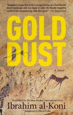 Gold Dust: A Novel
