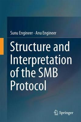 Structure and Interpretation of the SMB Protocol 1st ed. 2019