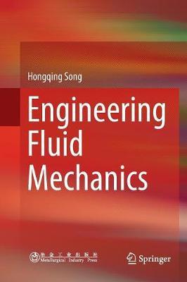 Engineering Fluid Mechanics Softcover Reprint of the Original 1st 2018 ed.
