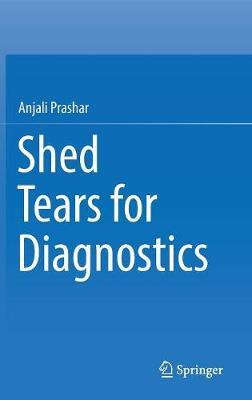 Shed Tears for Diagnostics 1st ed. 2019