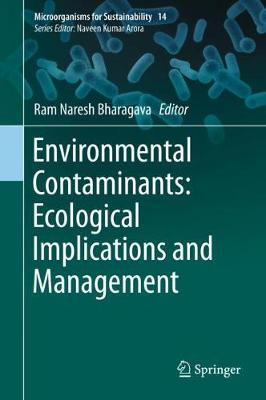 Environmental Contaminants: Ecological Implications and Management 1st ed. 2019