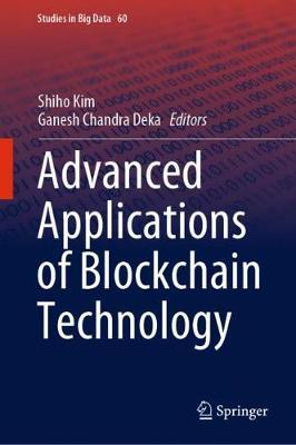 Advanced Applications of Blockchain Technology 1st ed. 2020