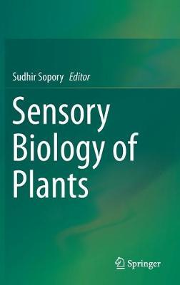 Sensory Biology of Plants 1st ed. 2019