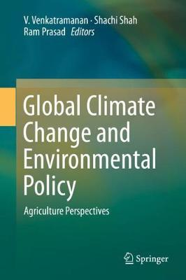 Global Climate Change and Environmental Policy: Agriculture Perspectives 1st ed. 2020