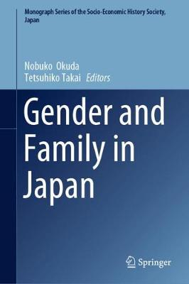 Gender and Family in Japan 1st ed. 2019