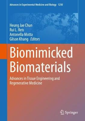 Biomimicked Biomaterials: Advances in Tissue Engineering and Regenerative Medicine 1st ed. 2020