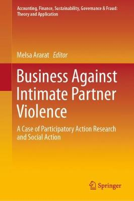 Business Against Intimate Partner Violence: A Case of Participatory Action Research and Social Action 1st ed. 2020