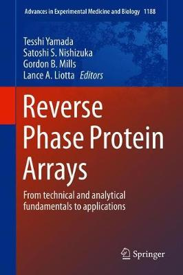 Reverse Phase Protein Arrays: From Technical and Analytical Fundamentals to Applications 1st ed. 2019