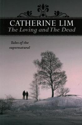 Loving and the Dead: Tales of the Supernatural