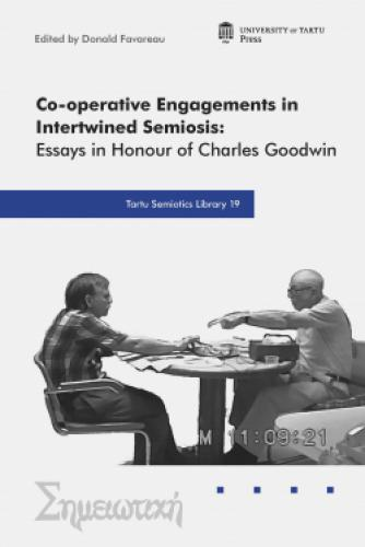 Co-Operative Engagements in Intertwined Semiosis: Essays in Honour of Charles Goodwin