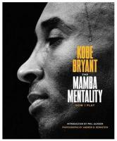 Mamba Mentality: How I Play