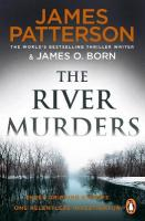River Murders: Three gripping stories. One relentless investigator