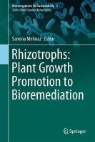 Rhizotrophs: Plant Growth Promotion to Bioremediation 2017 1st ed. 2017