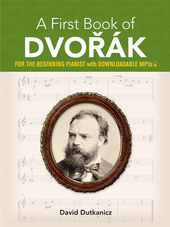 David Dutkanicz: A First Book Of Dvorák (Book/Online Audio)