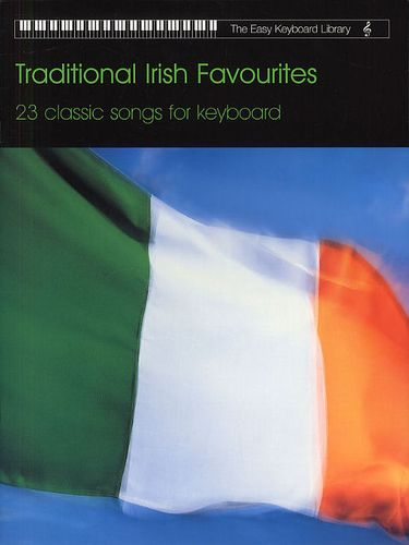 The Easy Keyboard Library: Traditional Irish Favourites