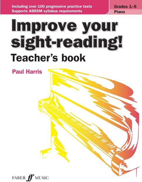 Improve Your Sight-Reading! Teacher's Book (Piano Grades 1-5)