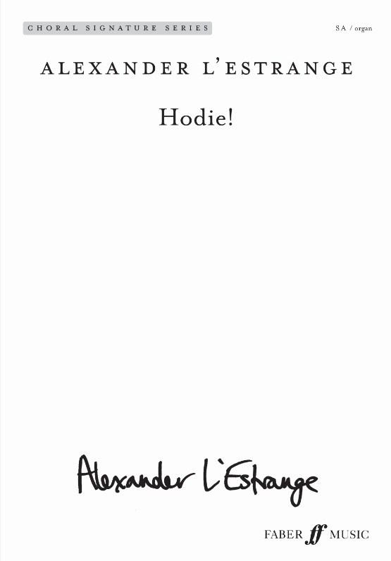 Alexander L'Estrange: Hodie (Upper Voices With Organ)