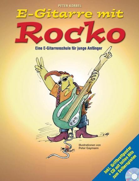 E-Gitarre Mit Rocko: Eine E-Gitarrenschule Für Junge Anfänger (Book/CD)