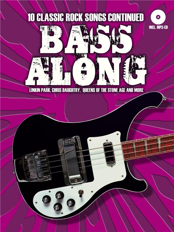Bass Along: Classic Rock Continued (Book/CD)