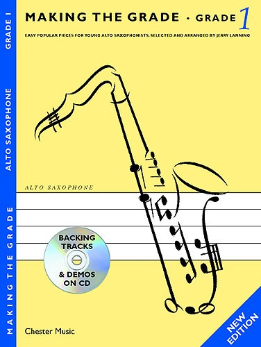 Making The Grade: Grade One - Revised Edition (Alto Saxophone)