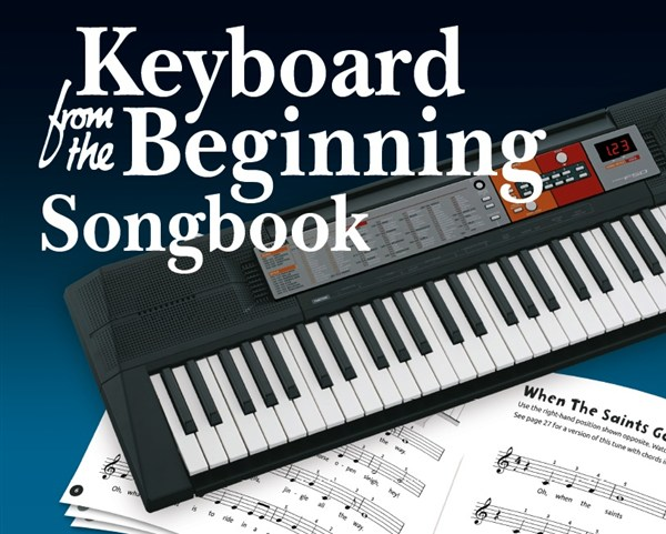 Keyboard From The Beginning: Songbook