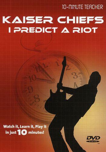 10-Minute Teacher: Kaiser Chiefs - I Predict A Riot