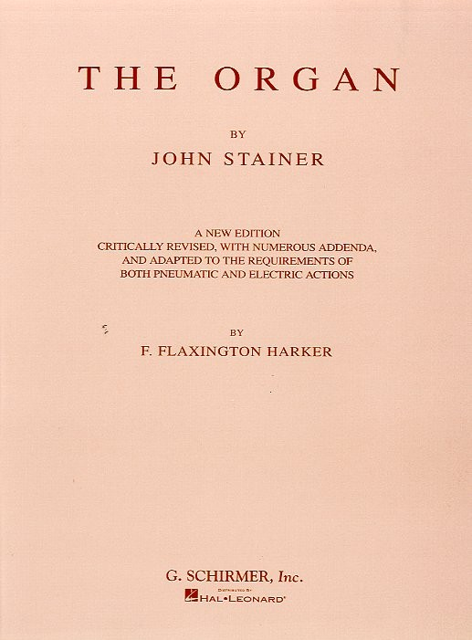 John Stainer: The Organ