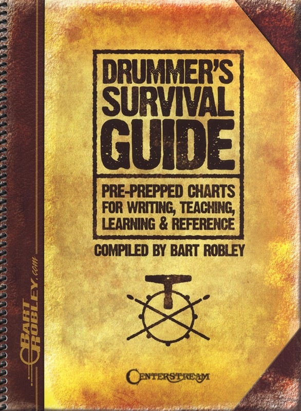 Bart Robley: Drummer's Survival Guide