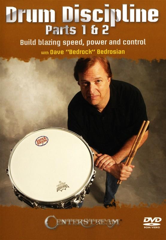 "Dave ""Bedrock"" Bedrosian: Drum Discipline Parts 1 & 2 - Build Blazing Speed, Power And Control"