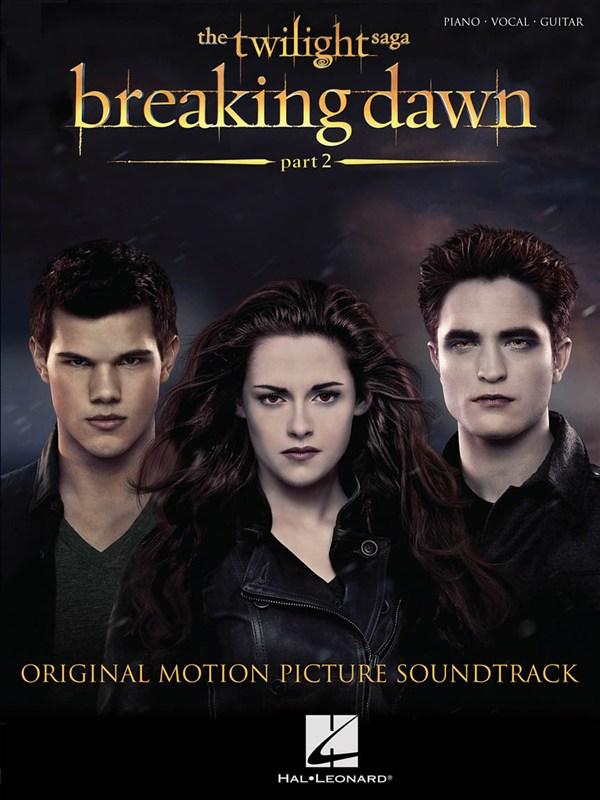 Twilight: Breaking Dawn - Part 2 (Piano/Vocal/Guitar)
