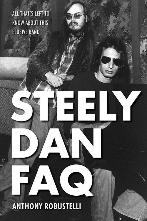 Anthony Robustelli: Steely Dan FAQ