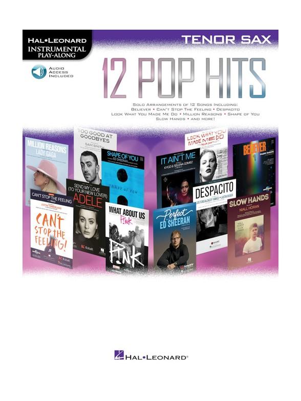 Hal Leonard Instrumental Play-Along : 12 Pop Hits – Tenor Saxophone (Book/Online Audio)