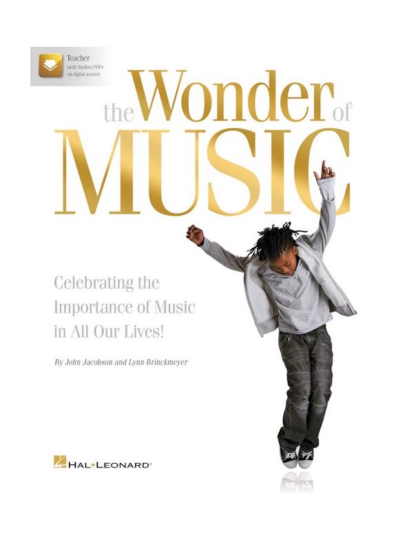 John Jacobson/Lynn Brinckmeyer: The Wonder Of Music (Book/Online Media)