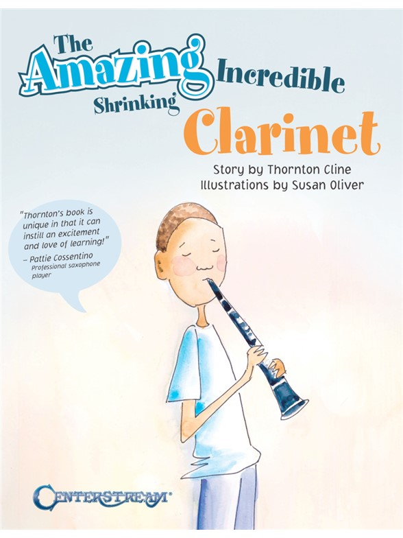 Thornton Cline: The Amazing Incredible Shrinking Clarinet