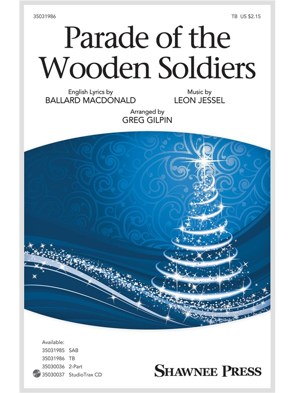 Greg Gilpin: Parade Of The Wooden Soldiers (TB)