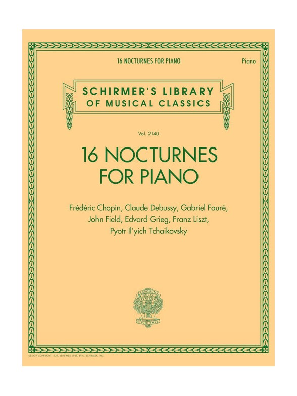 Schirmer's Library Of Musical Classics Vol. 2140: 16 Nocturnes For Piano