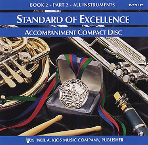 Standard Of Excellence: Comprehensive Band Method Book 2 - Part 2 (Accompaniment CD)