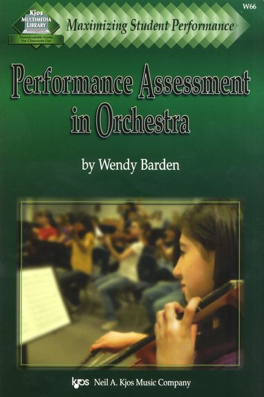 Wendy Barden: Maximizing Student Performance - Performance Assessment In Orchestra